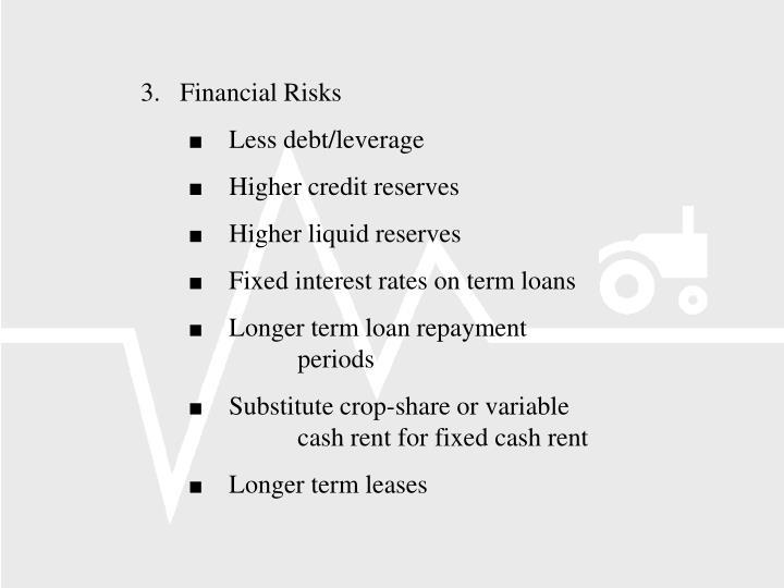 3.   Financial Risks