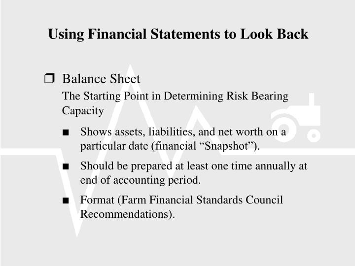 Using Financial Statements to Look Back