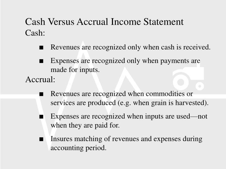 Cash Versus Accrual Income Statement