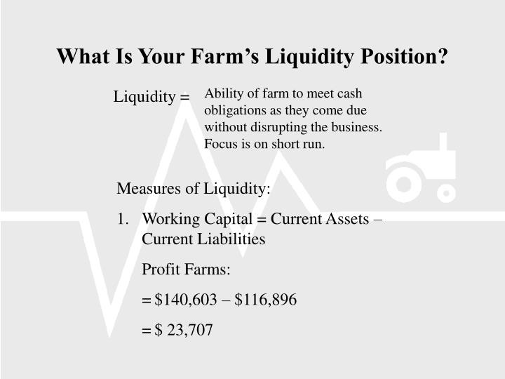 What Is Your Farm's Liquidity Position?