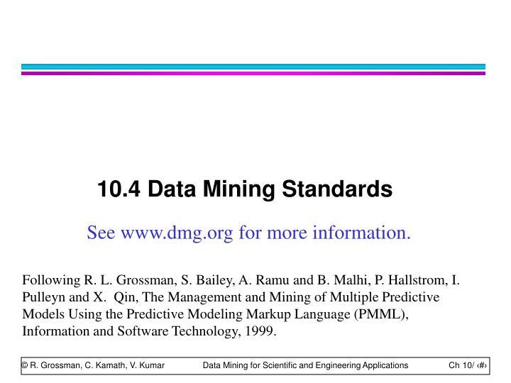 10.4 Data Mining Standards