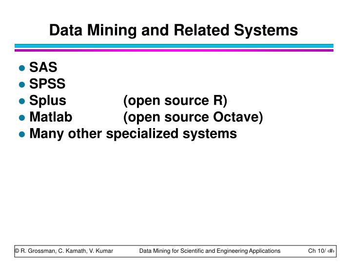 Data Mining and Related Systems