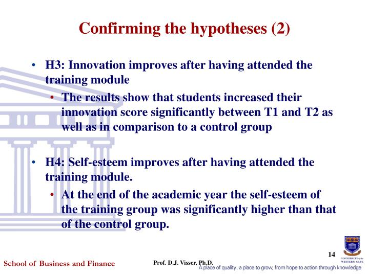 Confirming the hypotheses (2)