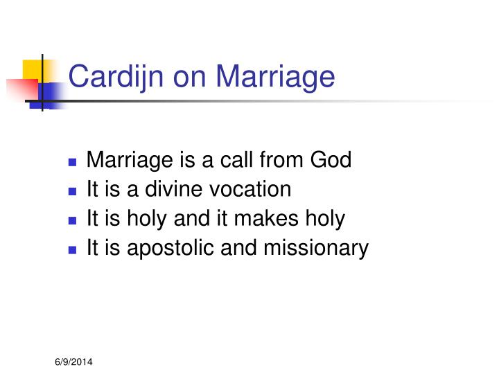 Cardijn on Marriage