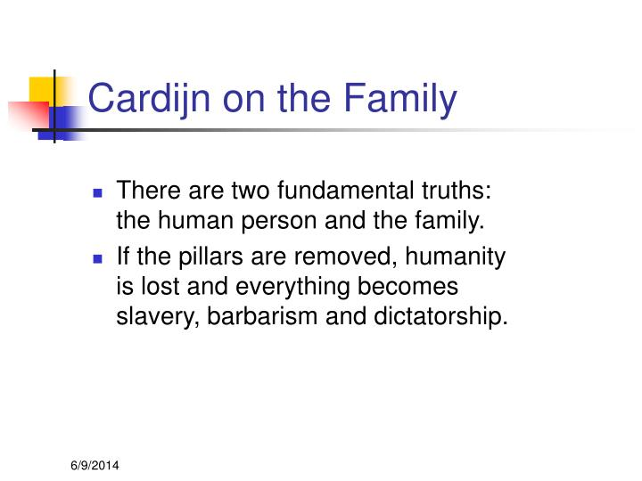 Cardijn on the Family