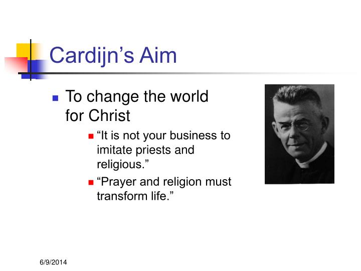 Cardijn's Aim