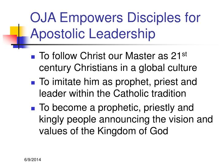 OJA Empowers Disciples for Apostolic Leadership