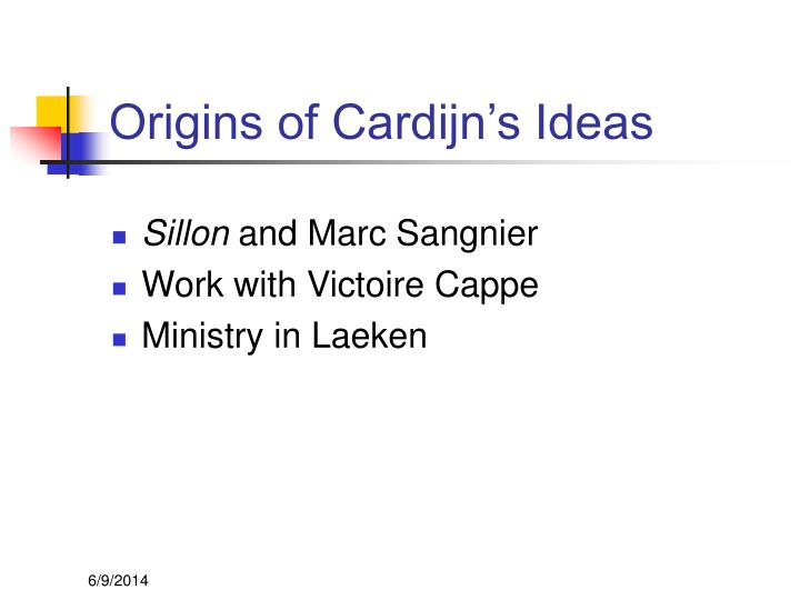 Origins of Cardijn's Ideas