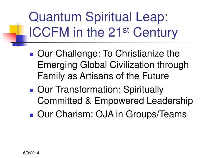 Quantum Spiritual Leap: ICCFM in the 21