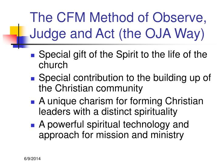 The CFM Method of Observe, Judge and Act (the OJA Way)