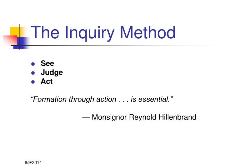 The Inquiry Method