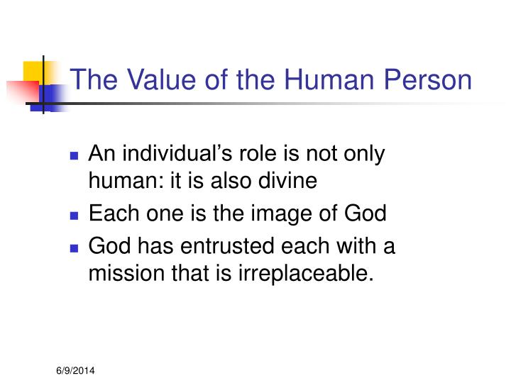 The Value of the Human Person