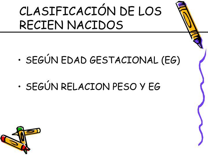 CLASIFICACIÓN DE LOS RECIEN NACIDOS