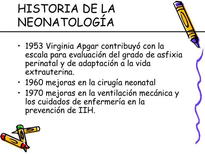 HISTORIA DE LA NEONATOLOGÍA
