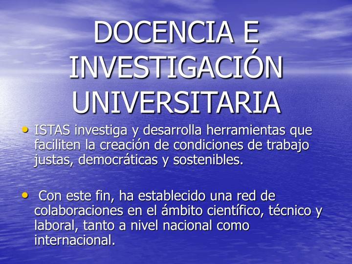 DOCENCIA E INVESTIGACIÓN UNIVERSITARIA