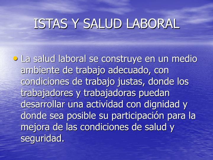 ISTAS Y SALUD LABORAL