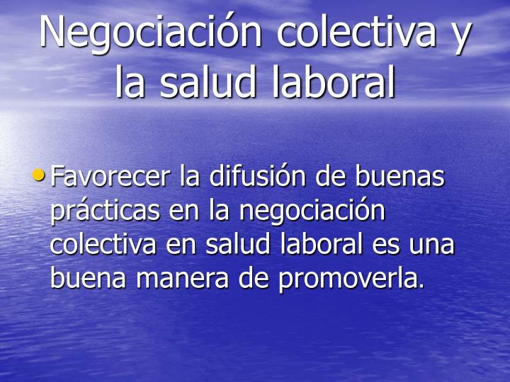 Negociación colectiva y la salud laboral
