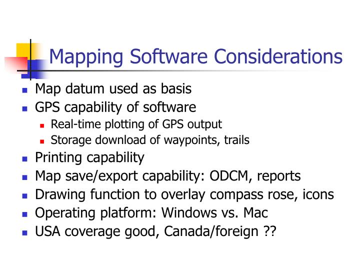 Mapping Software Considerations
