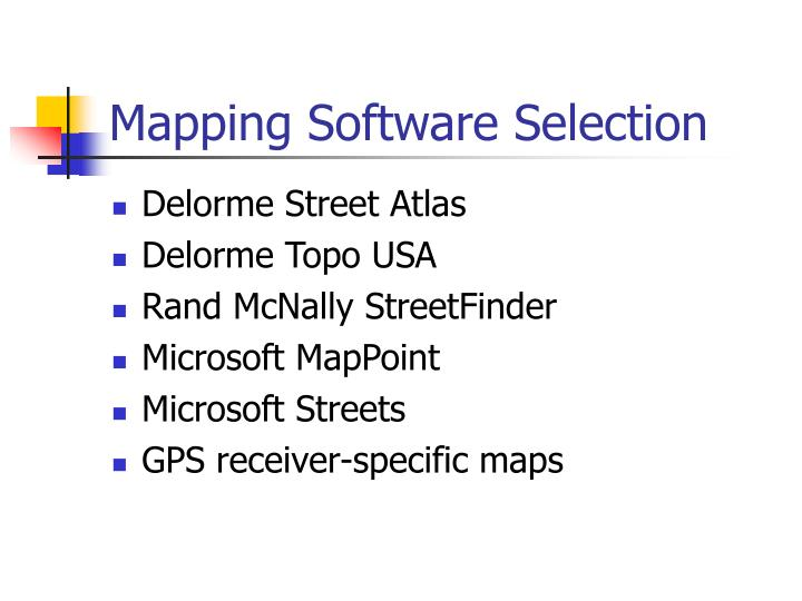 Mapping Software Selection