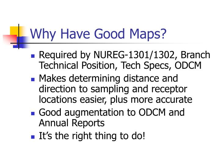 Why have good maps