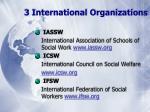 3 international organizations