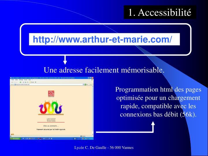 1. Accessibilité