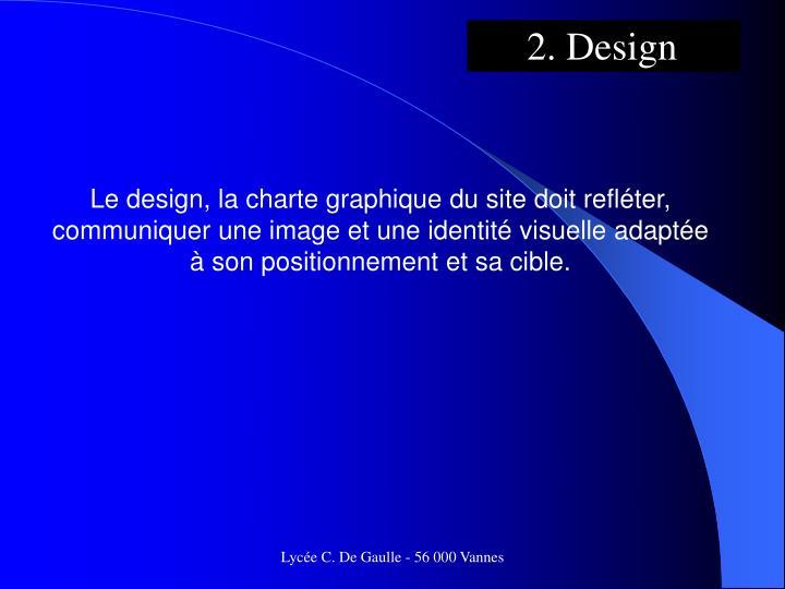 2. Design