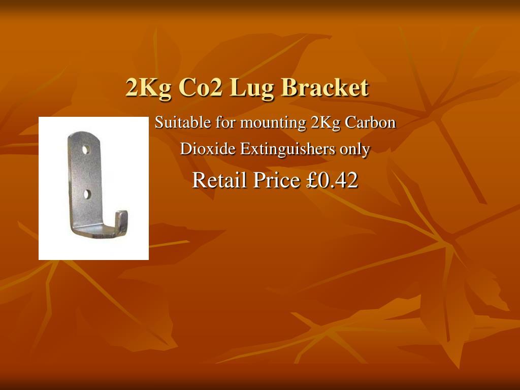 2Kg Co2 Lug Bracket