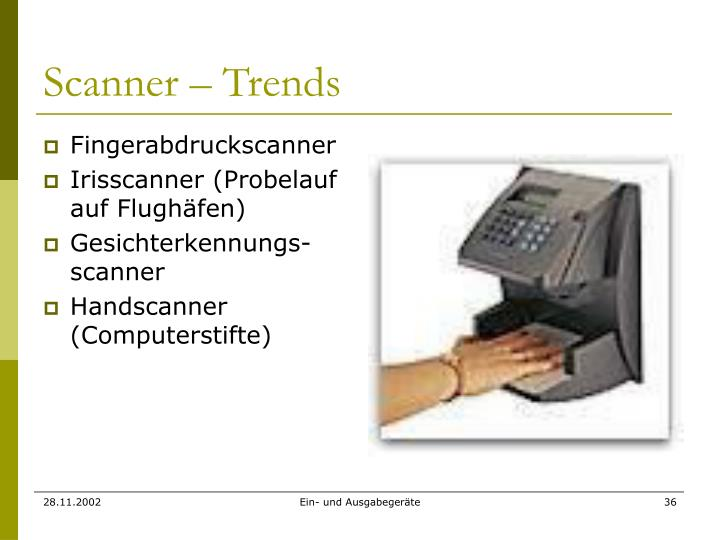 Scanner – Trends