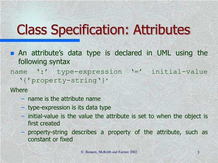 Class Specification: Attributes
