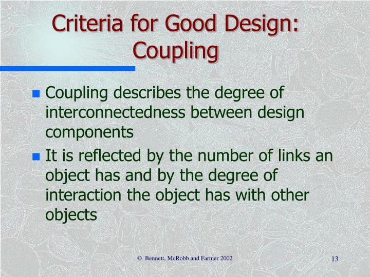 Criteria for Good Design: Coupling