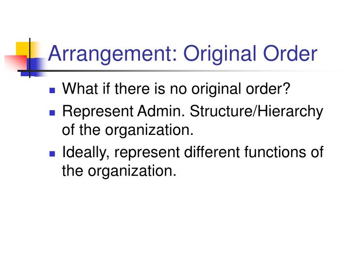 Arrangement: Original Order