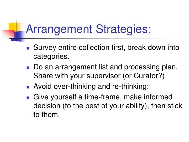 Arrangement Strategies: