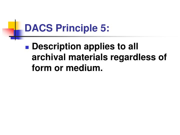 DACS Principle 5: