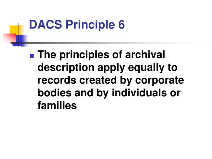 DACS Principle 6