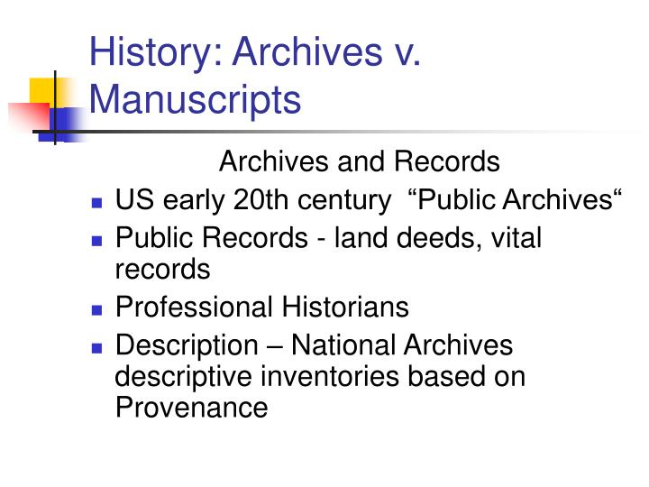 History archives v manuscripts1