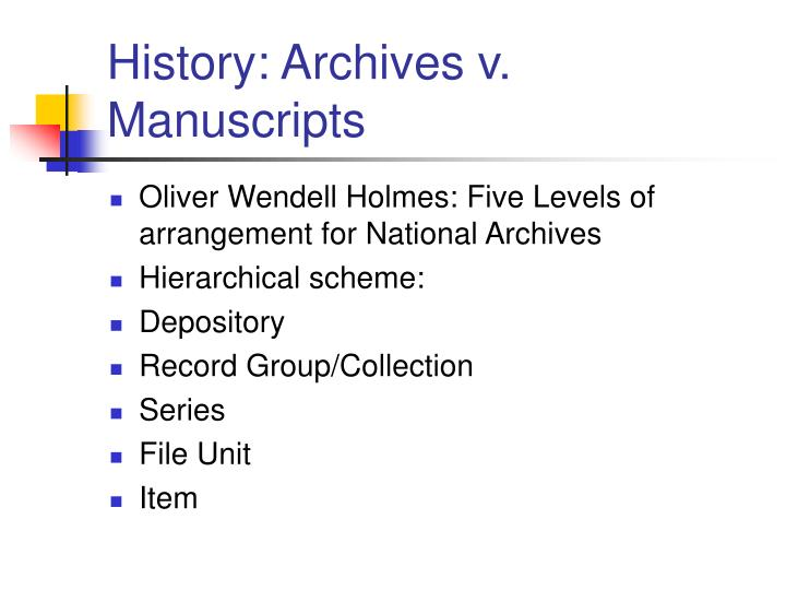 History: Archives v. Manuscripts