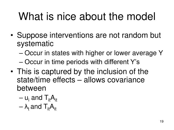 What is nice about the model