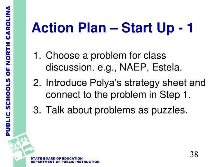 Action Plan – Start Up - 1