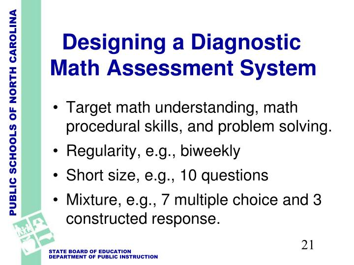 Designing a Diagnostic Math Assessment System