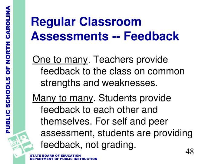 Regular Classroom Assessments -- Feedback