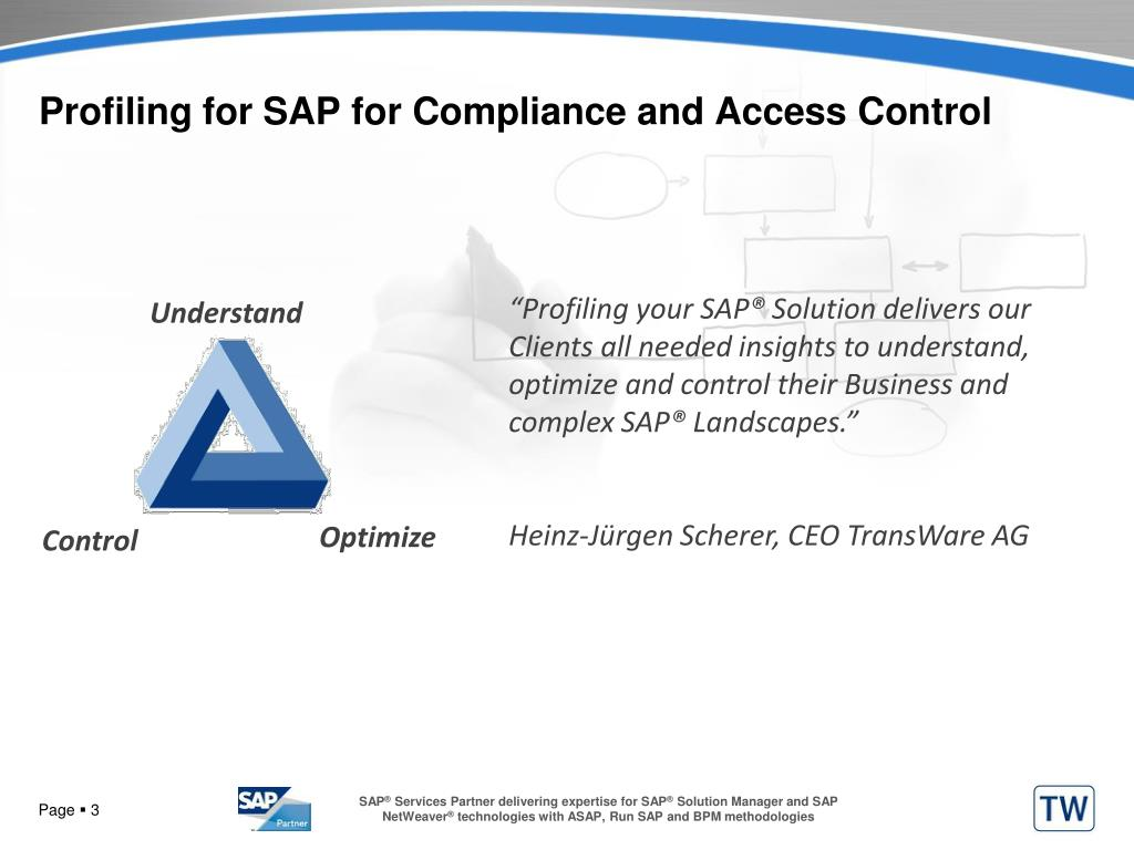 Profiling for SAP for Compliance and Access Control