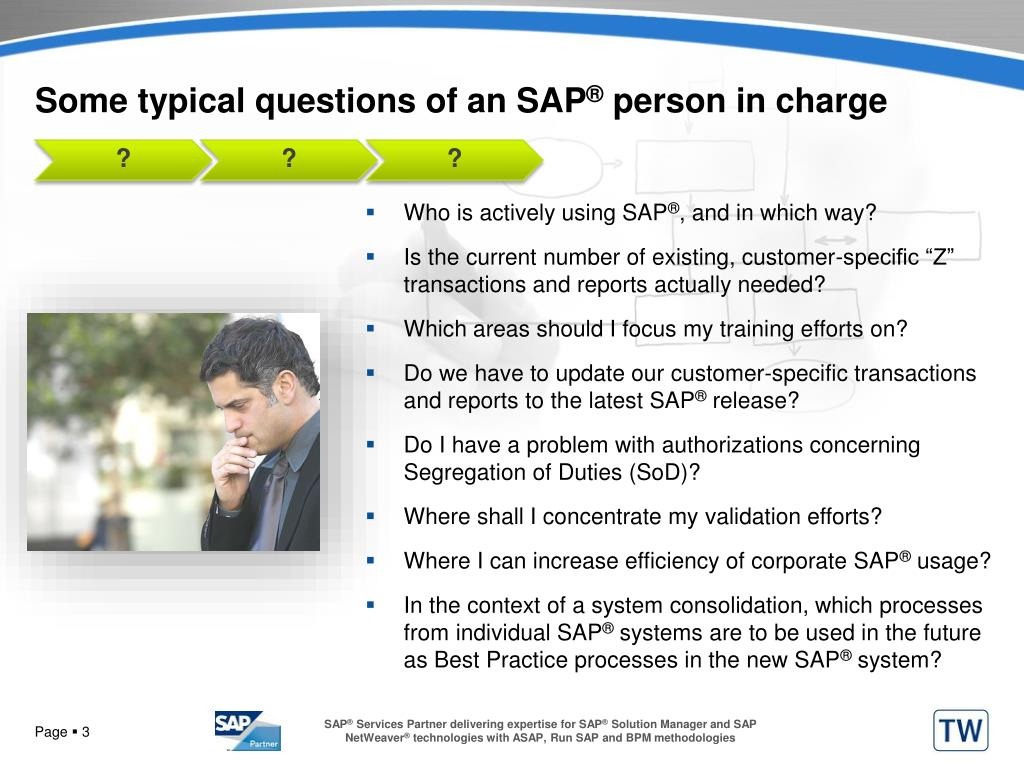 Some typical questions of an SAP