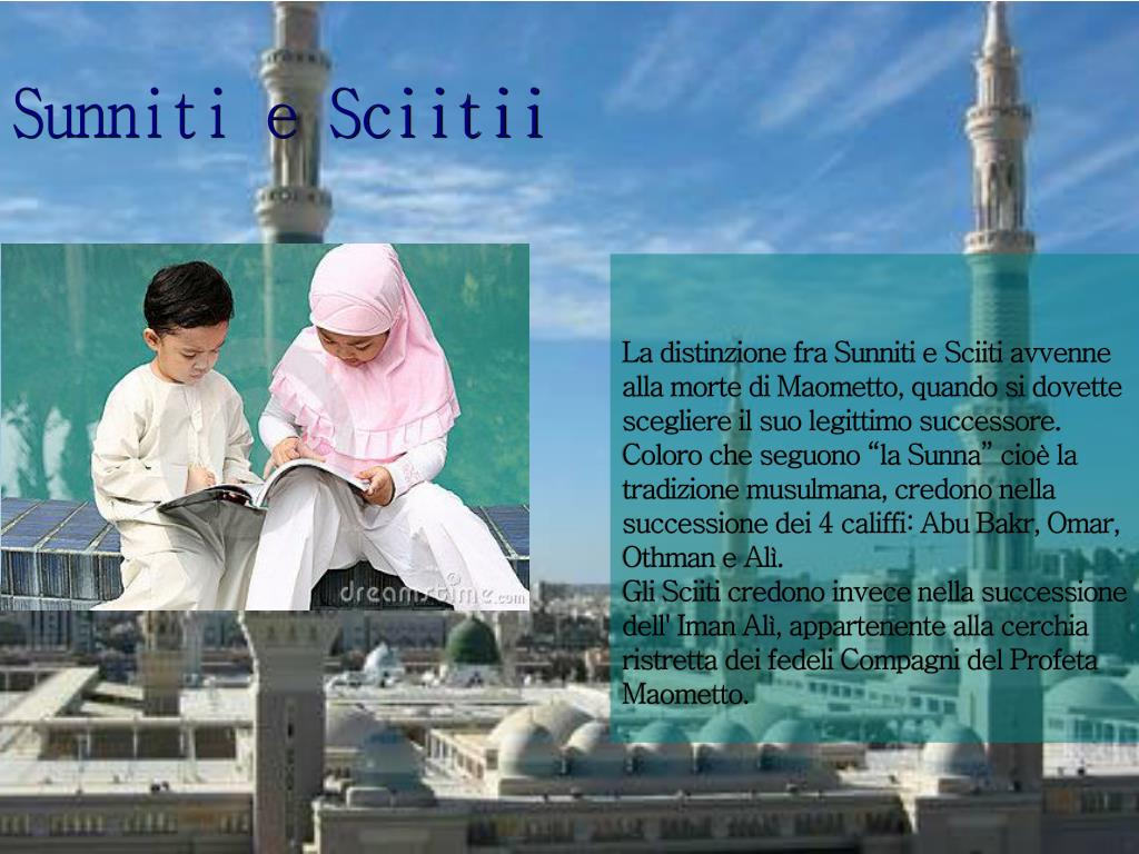 Sunniti e Sciitii