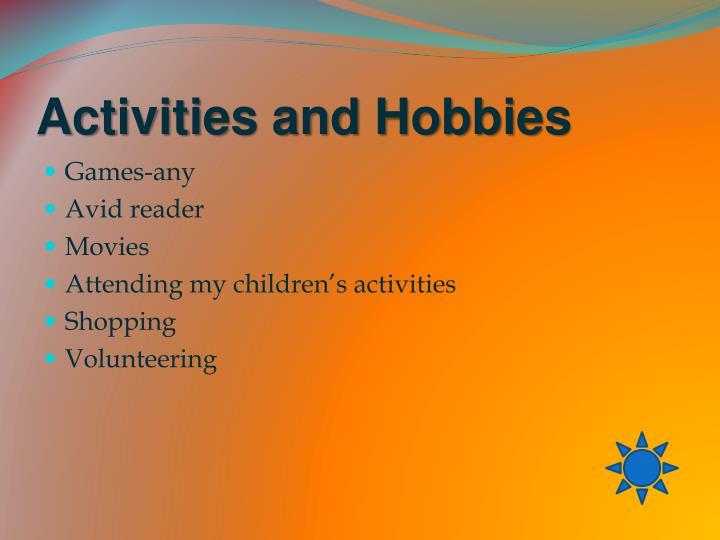 Activities and Hobbies