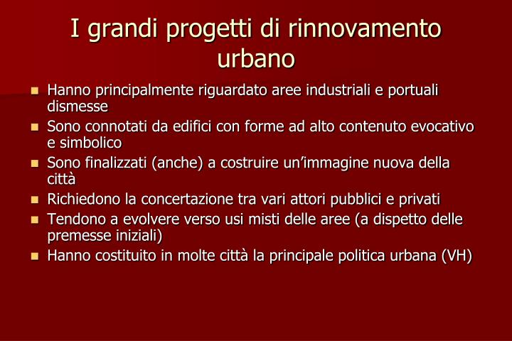 I grandi progetti di rinnovamento urbano