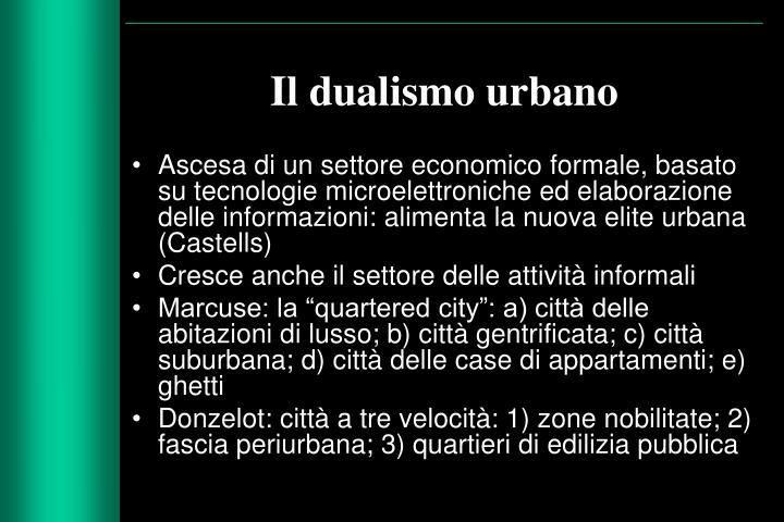 Il dualismo urbano