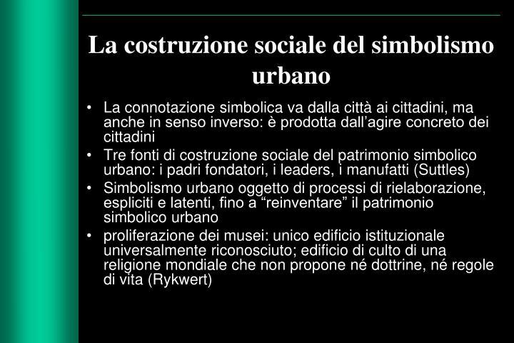 La costruzione sociale del simbolismo urbano