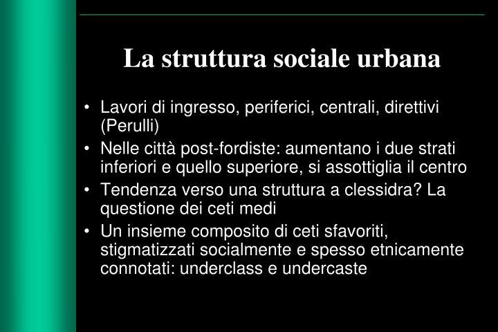 La struttura sociale urbana