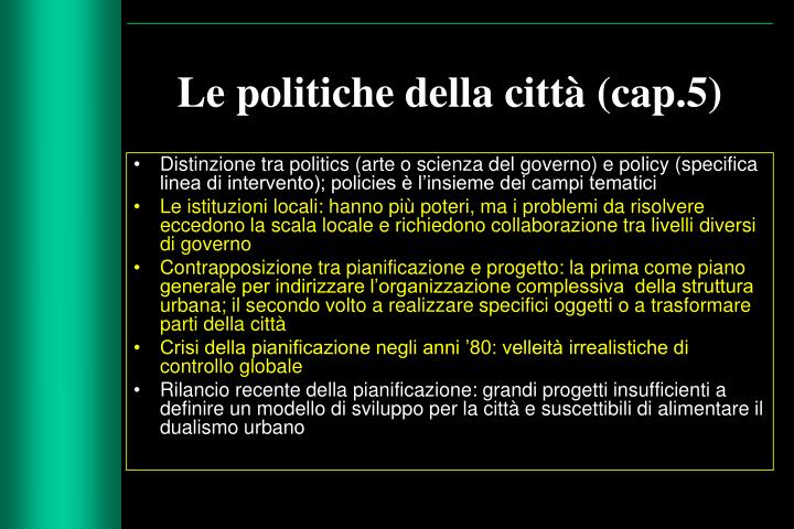 Le politiche della città (cap.5)